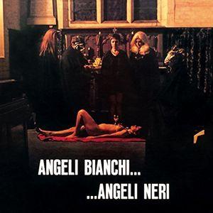 Angeli Bianchi Angeli Neri (Original Soundtrack) [Import]