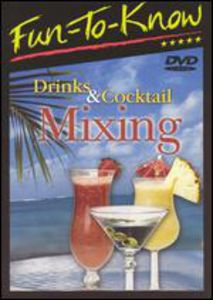 Fun-To-Know - Drinks & Cocktail Mixing