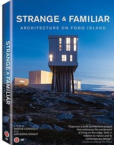 Strange & Familiar: Architecture on Fogo Island