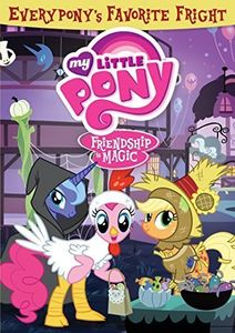 My Little Pony Friendship Is Magic: Everypony's Favorite Frights