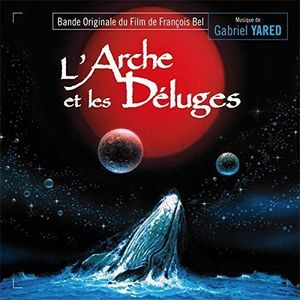 L'Arche Et Les Deluges 2 (Original Soundtrack) [Import]