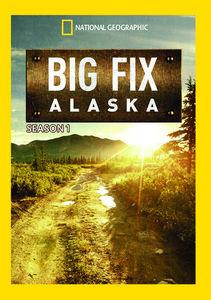 Big Fix Alaska Season 1