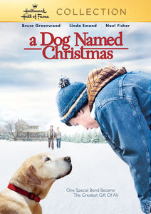 A Dog Named Christmas , Bruce Greenwood