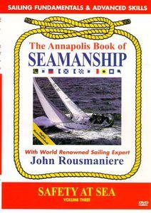 Annapolis Book of Seamanship: Safety at Sea
