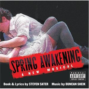 Spring Awakening: A New Musical [Explicit Content]