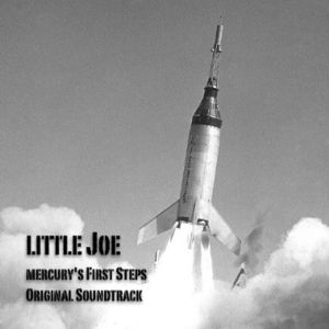Little Joe: Mercury's First Steps (Original Soundtrack)