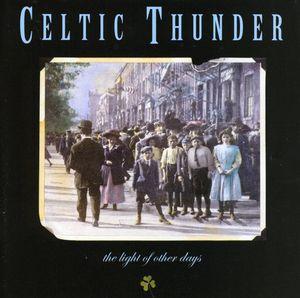 Light of Other Days , Celtic Thunder