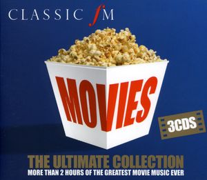 Classic FM Movies-The Ultimate Collection [Import]