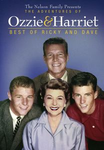 The Adventures of Ozzie & Harriet: Best of Ricky and Dave