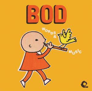 Bod (Words & Music) (Original Soundtrack)