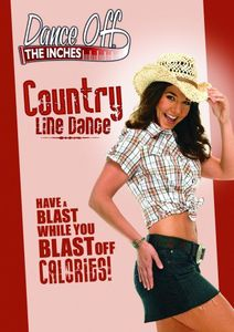 Dance Off the Inches: Country Line Dance , Amy Blackburn
