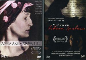 Uncommon Women: My Name Was Sabina Spielrein /  The Anna Akhmatova File