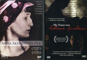 Uncommon Women: My Name Was Sabina Spielrein /  The Anna Akhmatova File