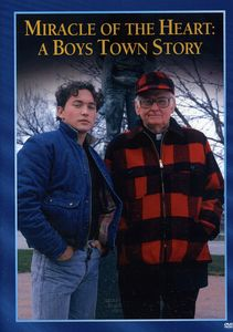 Miracle of the Heart: A Boys'Town Story