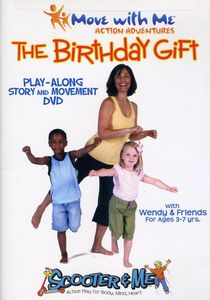 Move With Me Action Adventures: The Birthday Gift