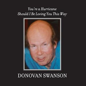 You're a Hurricane-Should I Be Loving You This Way