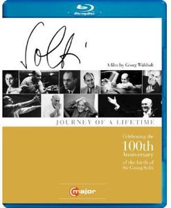 Sir George Solti: Journey of a Lifetime