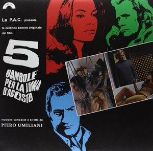 5 Bambole Per la Luna D'agosto (Five Dolls for an August Moon) (Original Soundtrack)