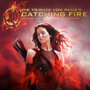 Die Tribute Von Panem Catching Fire (Original Soundtrack) [Import]