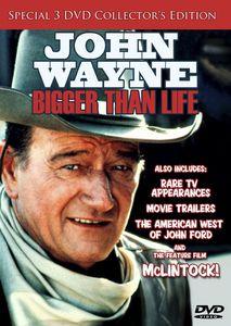John Wayne: Bigger Than Life