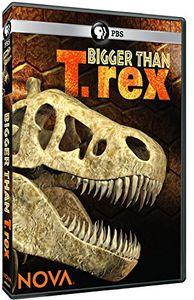 Nova: Bigger Than T. Rex