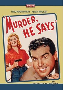 Murder, He Says , Fred MacMurray