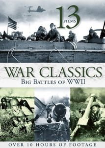 13- Films War Classics Big Battles of WWII