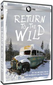 Return to the Wild: Chris McCandless Story