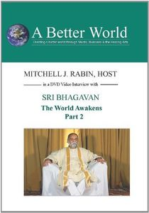 World Awakens - Sri Bhagavan Part 2