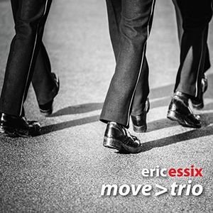 Eric Essix's Move: Trio