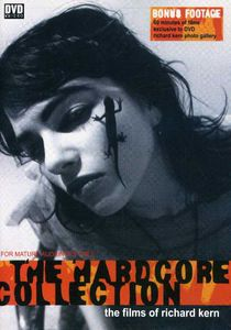 The Hardcore Collection: The Films of Richard Kern