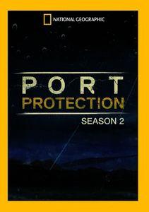 Port Protection: Season 2