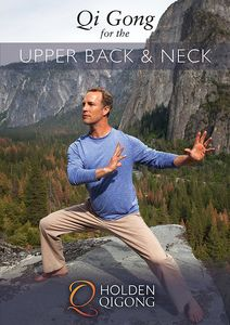 Qi Gong For Upper Back And Neck With Lee Holden