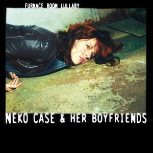 Furnace Room Lullaby , Neko Case