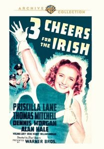Three Cheers for the Irish , Priscilla Lane