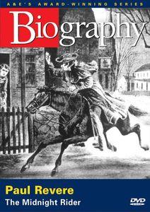 Biography: Paul Revere