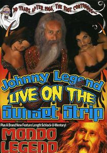 Johnny Legend Live on the Sunset Strip