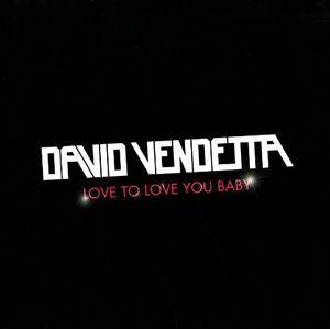 Love to Love You Baby [Import] , David Vendetta