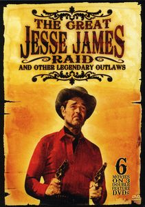 The Great Jesse James Raid And Other Legendary Outlaws [3 Discs] [B&W]