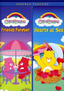 Care Bears: Friends Forever /  Hearts at Sea