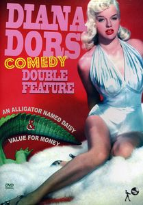 Diana Dors Comedy Double Feature: An Alligator Named Daisy /  Value for Money