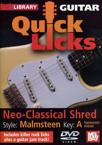 Quick Licks: Yngwie Malmsteen Neo-Classical Shred - Key: A