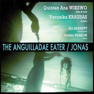 Anguilladae Eater /  Jonas