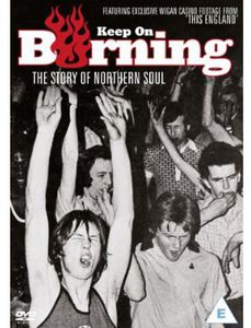 Keep on Burning-The Story of Northern Soul [Import]