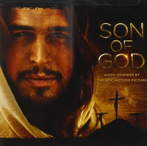 Son of God: Music Inspired By Epic Motion Picture