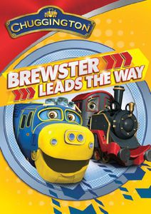 Chuggington: Brewster Leads the Way