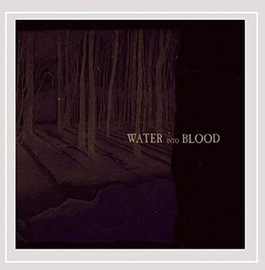 Water Into Blood