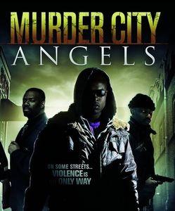 Murder City Angels (Myra's Angel)