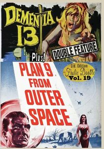 Dementia 13/ Plan 9 From Outer Space