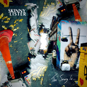 The Story Is... , Skinny Lister